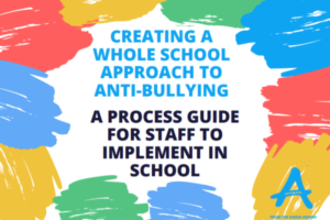 creating-a-whole-school-approach-to-anti-bullying - Diana Award